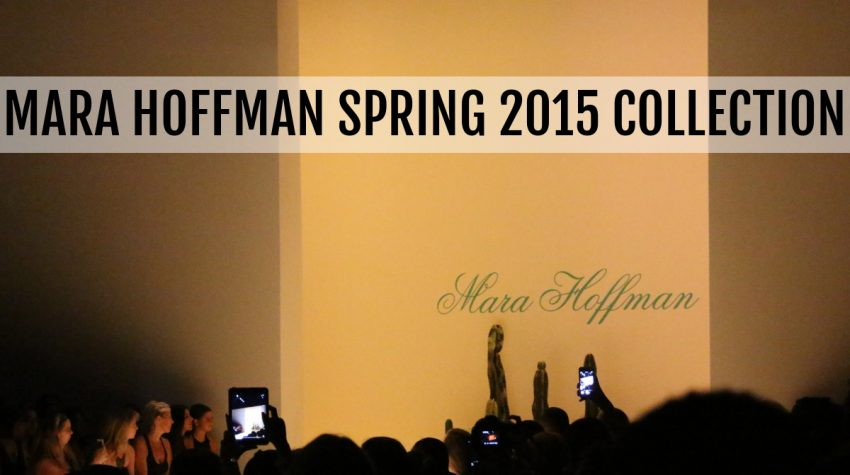 NYFW Mara Hoffman Spring 2015, New York Fashion Week, fashion shows