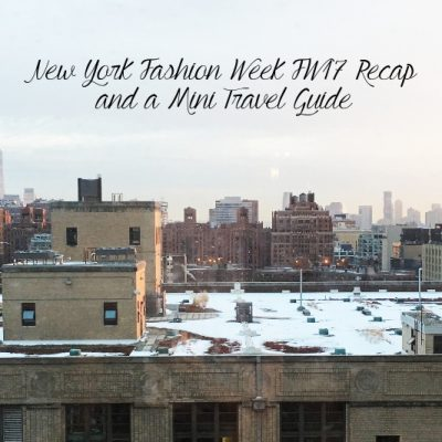 New York Fashion Week FW 2017 Recap
