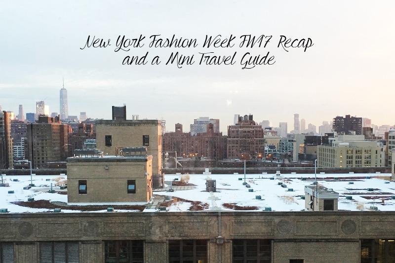 New York Fashion Week FW 2017 Recap