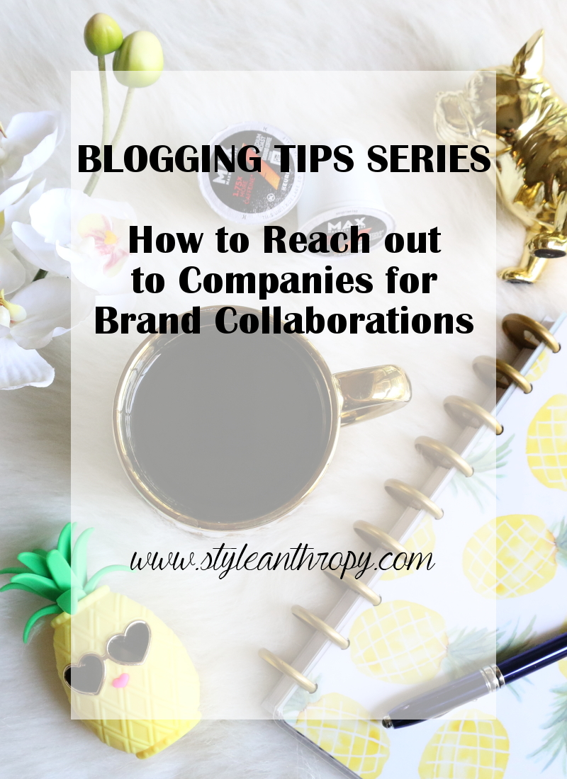 STYLEanthropy, Blogging Tips, Brand Collaborations