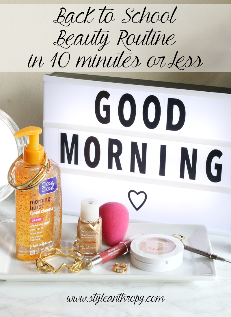 Back to School College Beauty Routine, neutrogena, clean and clear, makeup, facial cleanser, skincare