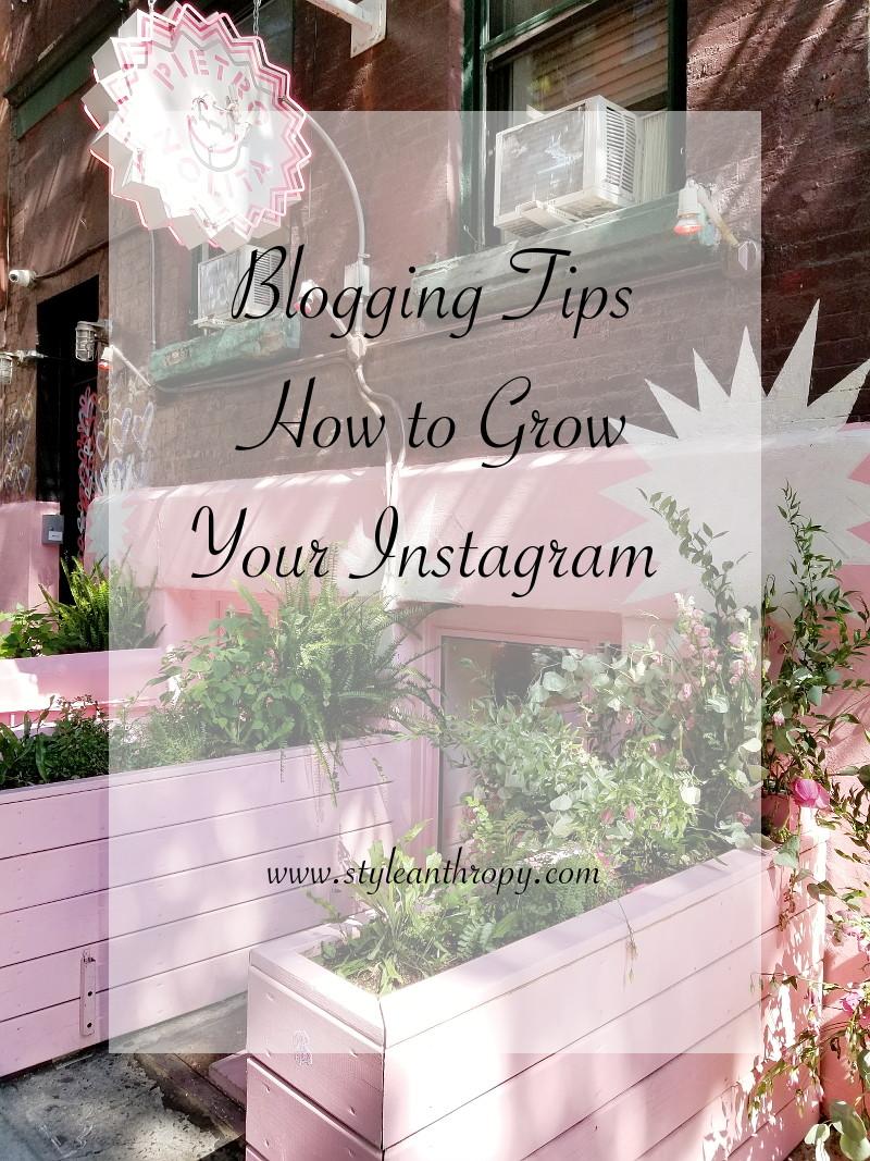 Blogging-Tips-Grow-Instagram-STYLEanthropy