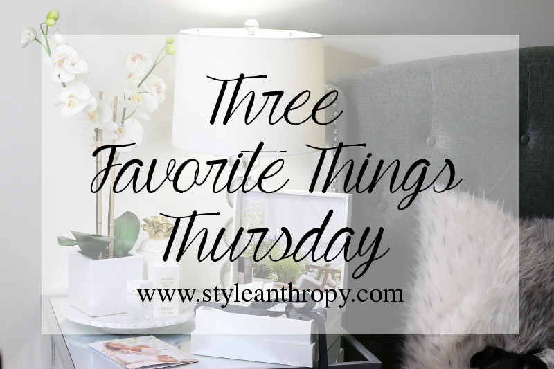 3 Favorite Things Thursday: Scents, Glitter, Gadgets
