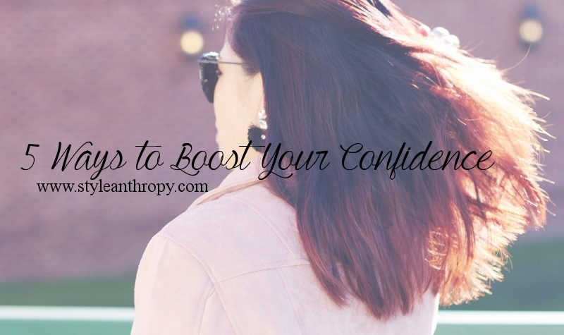 5-ways-to-boost-confidence-styleanthropy