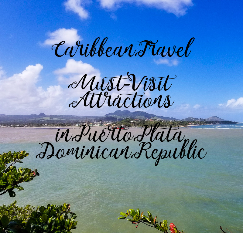 Pin: Must-Visit Attractions in Puerto Plata, Dominican Republic